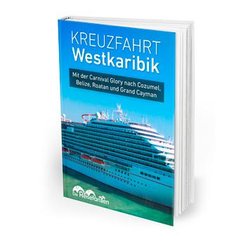 Das eBook zur zur Kreuzfahrt durch die Westkaribik