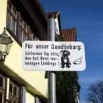 Auch an die Sauberkeit wird appeliert in Quedlinbur